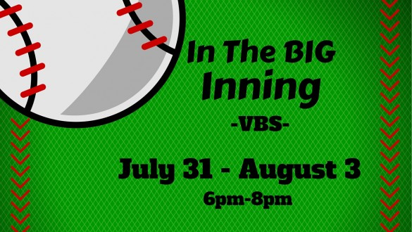 VBS - In the Big Inning